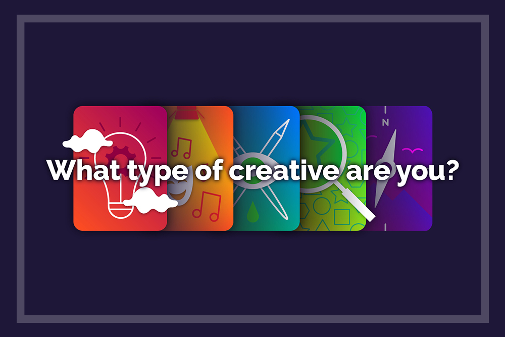 The Five Types of Creative You Probably Didn't Know Existed