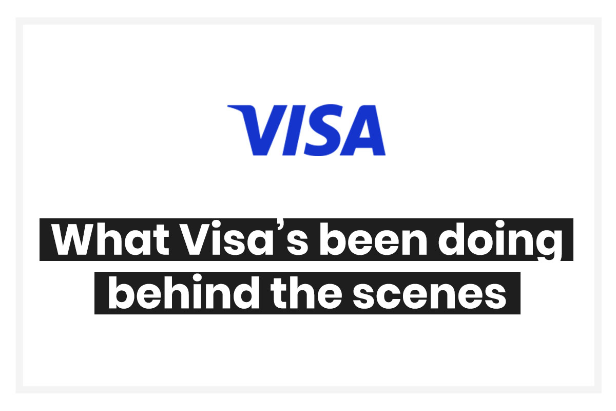 What Visa has really been doing behind the scenes